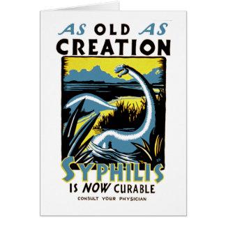 Viejo como sífilis del ~ de la creación es curable tarjeta de felicitación