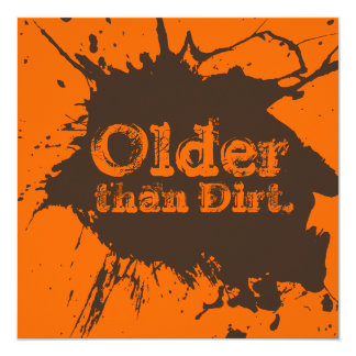 Viejo como suciedad - trigésima invitación del