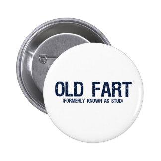 Viejo Fart, conocido antes como perno prisionero Pin