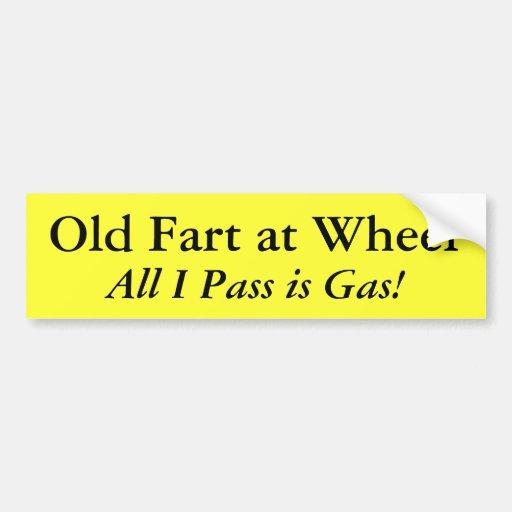 ¡Viejo Fart en la rueda, toda lo que paso soy gas! Pegatina De Parachoque