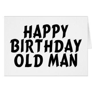 Viejo hombre del feliz cumpleaños felicitaciones