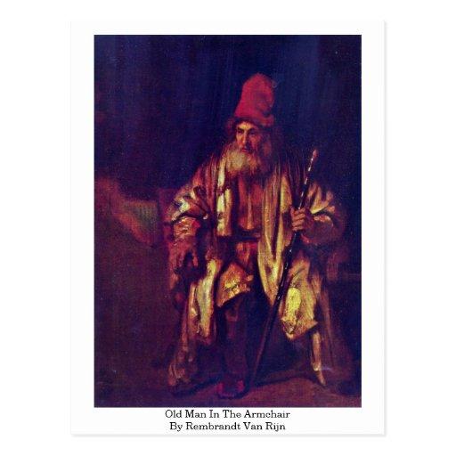 Viejo hombre en la butaca de Rembrandt Van Rijn Tarjetas Postales
