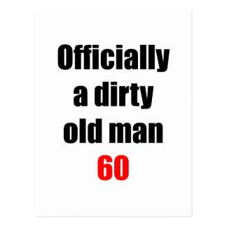 Viejo hombre sucio 60 tarjeta postal