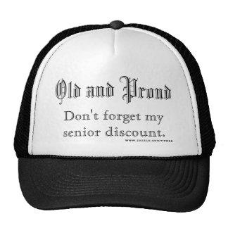 Viejo y orgulloso, no olvide mi descuento mayor…. gorras de camionero
