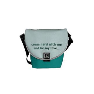 Viene el empollón conmigo y sea mi amor… bolsa de mensajería