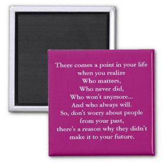 Viene un punto en su vida en que usted reali… imán cuadrado