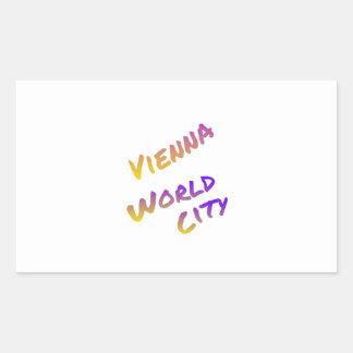 Vienna world city, colorful text art,  Italia Rectangular Sticker