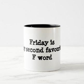 Viernes es mi taza divertida de la segunda palabra