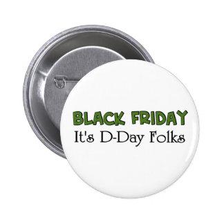 Viernes negro es gente del día D Pins