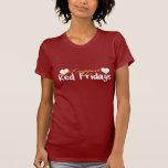 Viernes rojos - oscuridad camiseta