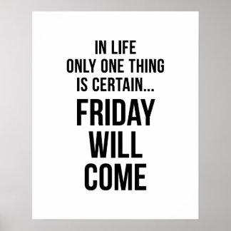 Viernes vendrá blanco divertido de la motivación d posters