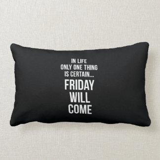 Viernes vendrá blanco divertido del negro de la ci almohadas