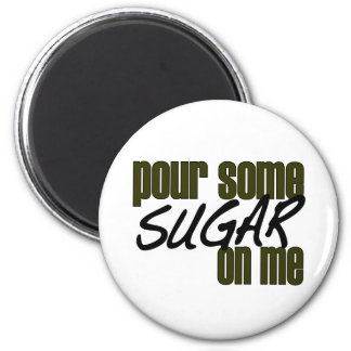 Vierta un poco de azúcar en mí imán redondo 5 cm