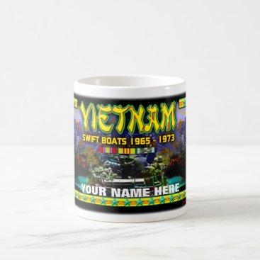 Coffee Themed Vietnam Swift Boats, Your Name, Coffee Mug