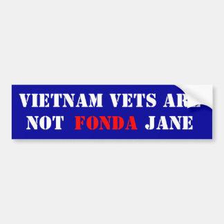 Vietnam Vet Are Not Fonda Jane Bumper Sticker