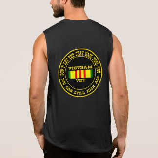 Vietnam Vet Don t Let The Gray Hair Fool You Sleeveless T-shirts