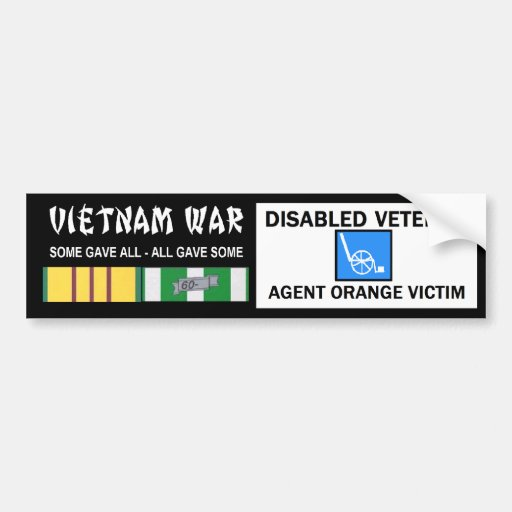 VIETNAM WAR - DISABLED VET - AGENT ORANGE VICTIM CAR BUMPER STICKER