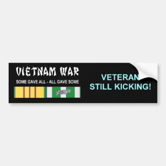 VIETNAM WAR STILL KICKING VETERAN CAR BUMPER STICKER