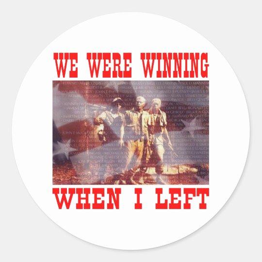 Vietnam We Were Winning When I Left Classic Round Sticker