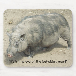 Vietnamese Pot Belly Pig Mousepad