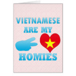 Vietnameses are my Homies Cards