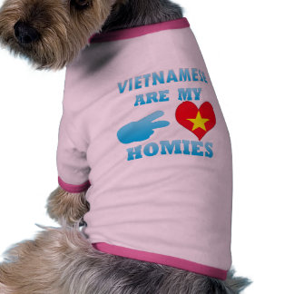 Vietnameses are my Homies Doggie Tshirt