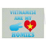 Vietnameses are my Homies Greeting Cards
