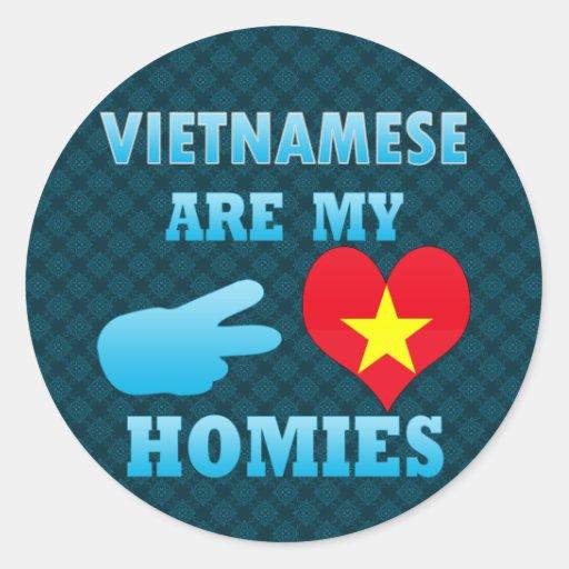 Vietnameses are my Homies Stickers
