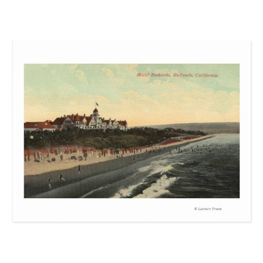 View of Beach & the Hotel Redondo Post Card