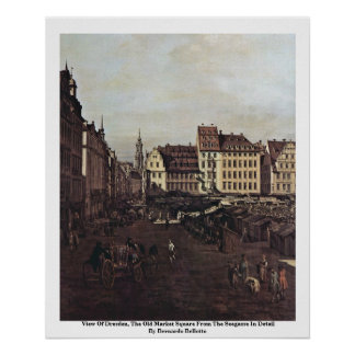 View Of Dresden, The Old Market Square Print