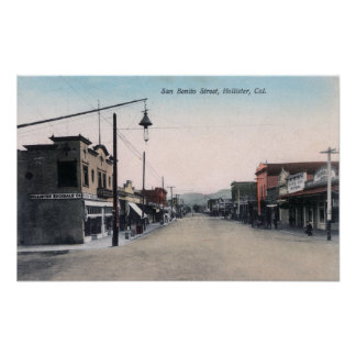 View of San Benito StreetHollister, CA Poster