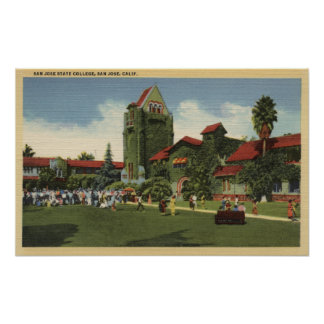 View of San Jose State College Campus Poster