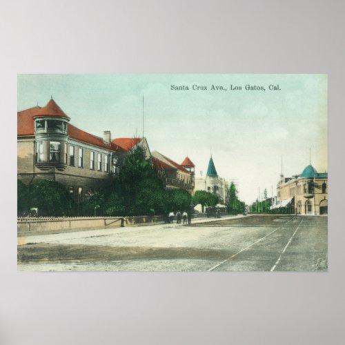 View of Santa Cruz AvenueLos Gatos CA Poster