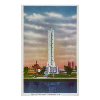 View of Texaco s Giant Thermometer Posters