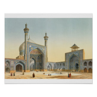 View of the Courtyard of the Mesdjid-i-Shah, Isfah Print