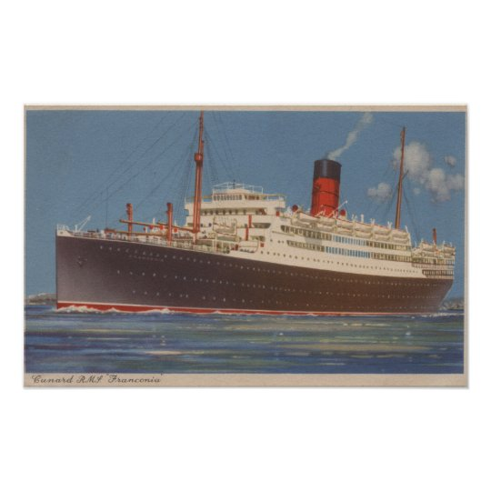 View of the Cunard R.M.L. Franconia Poster