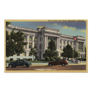 View of the Kern County Court House Poster