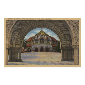 View of the Memorial Church, Stanford U. Posters