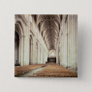 View of the nave, remodelled by William of Pinback Button