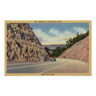 View of the New Highway to Santa Cruz Poster