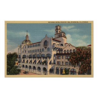 View of the Rotunda Wing at the Mission Inn Poster
