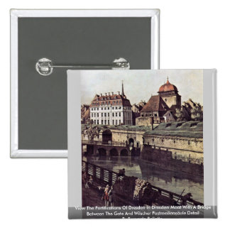 View The Fortifications Of Dresden In Dresden Moat Pins