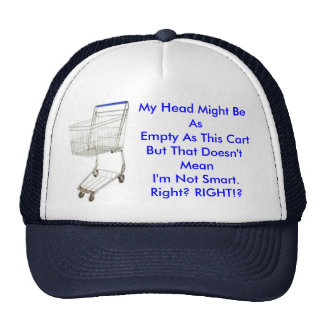 ViewCartEmpty, My Head Might Be As Empty As Thi... Trucker Hat