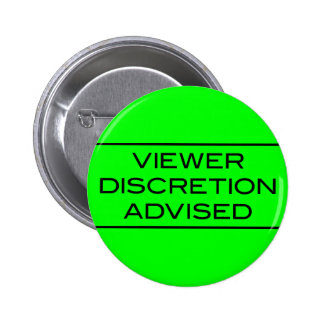 Viewer DIscretion Advised Light Button