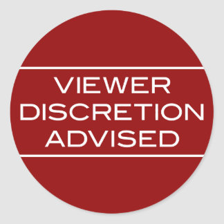 Viewer DIscretion Advised Round Dark Sticker