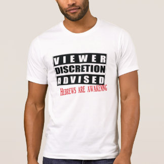 viewers discretion is advised T-Shirt
