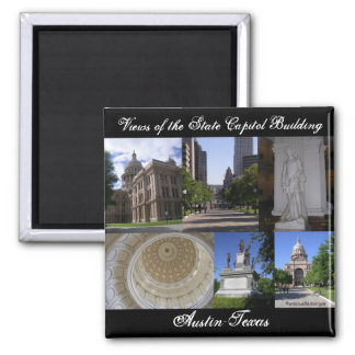 Views of State Capitol Building, Austin, Texas Magnet