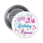vigésimo Princesa del cumpleaños Pin
