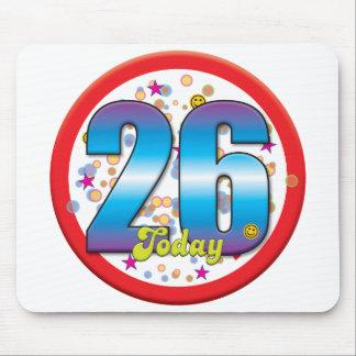 vigésimo sexto Cumpleaños hoy v2 Mouse Pads