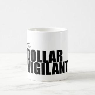 Vigilant Dollar Mug Text